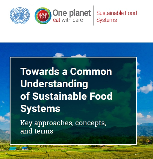 Towards a Common Understanding of Sustainable Food Systems